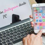 Cómo publicar mis fotos en Instagram desde mi PC