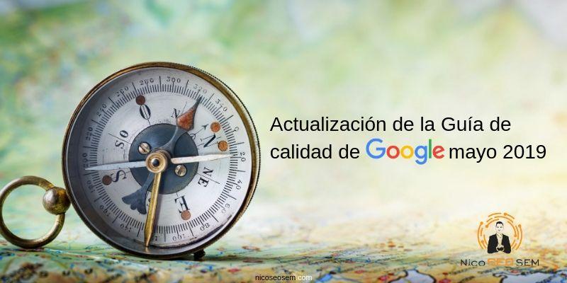 Actualización 2019 guía de evaluación calidad Google